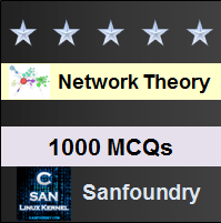 Network Theory Questions and Answers - Sanfoundry