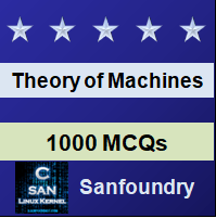 Theory of Machines Questions and Answers