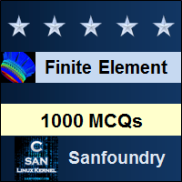 Finite Element Method Interview Questions and Answers