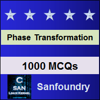 Phase Transformation Interview Questions and Answers