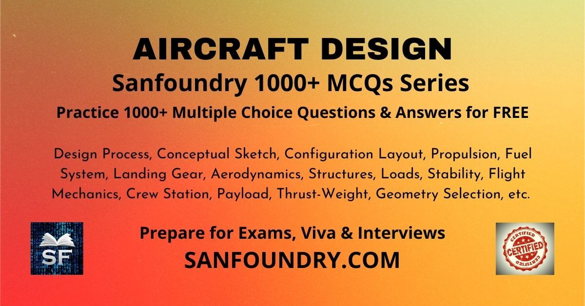 Aircraft Design Multiple Choice Questions and Answers MCQs