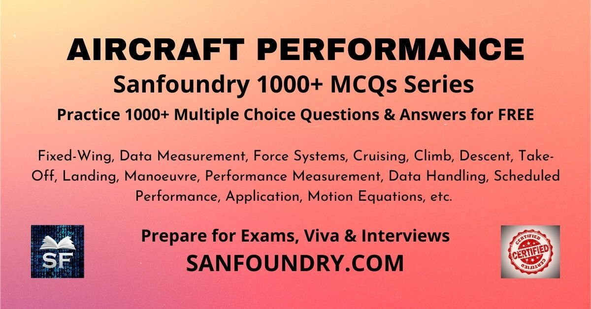 Aircraft Performance Multiple Choice Questions and Answers MCQs