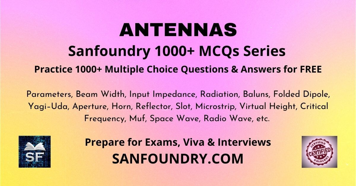 Antennas Multiple Choice Questions and Answers MCQs