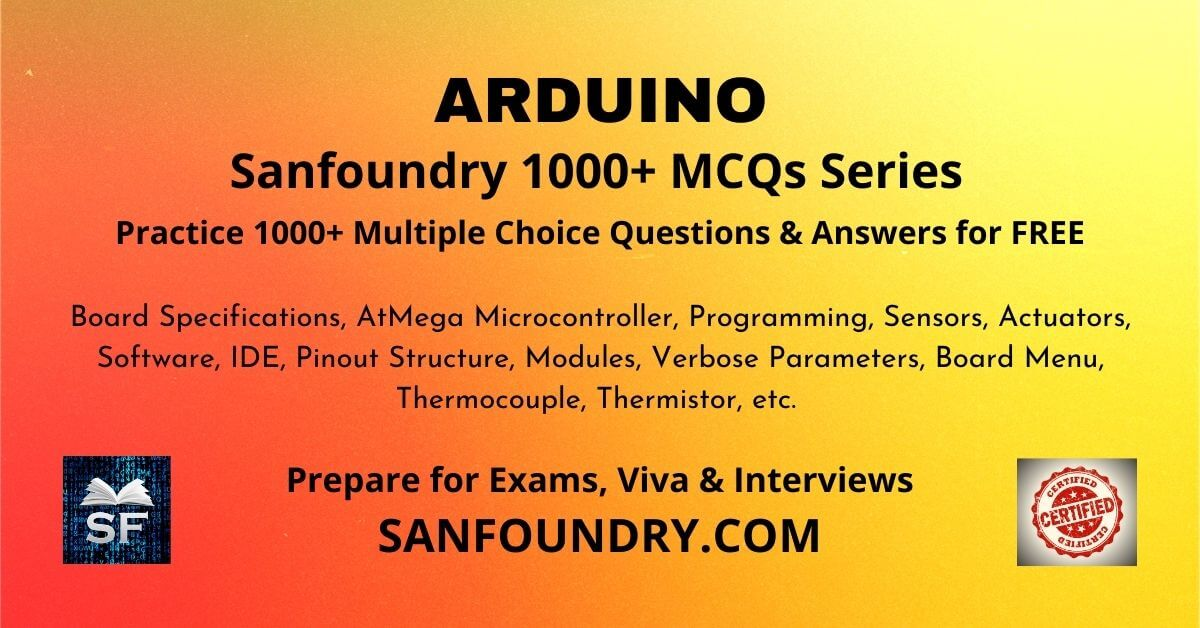 Arduino Multiple Choice Questions and Answers MCQs