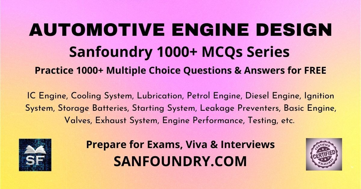 Automotive Engine Design Multiple Choice Questions and Answers MCQs
