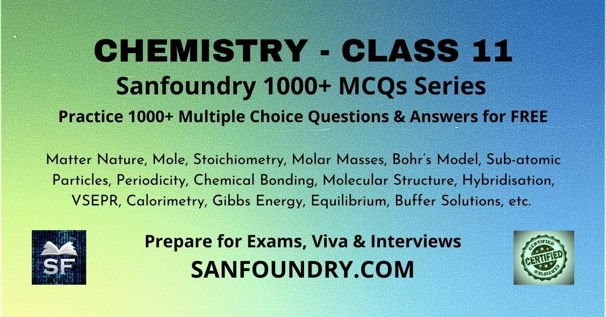 Chemistry Class 11 Multiple Choice Questions and Answers MCQs