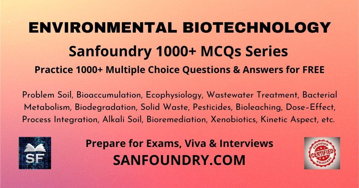 Environmental Biotechnology Multiple Choice Questions and Answers MCQs