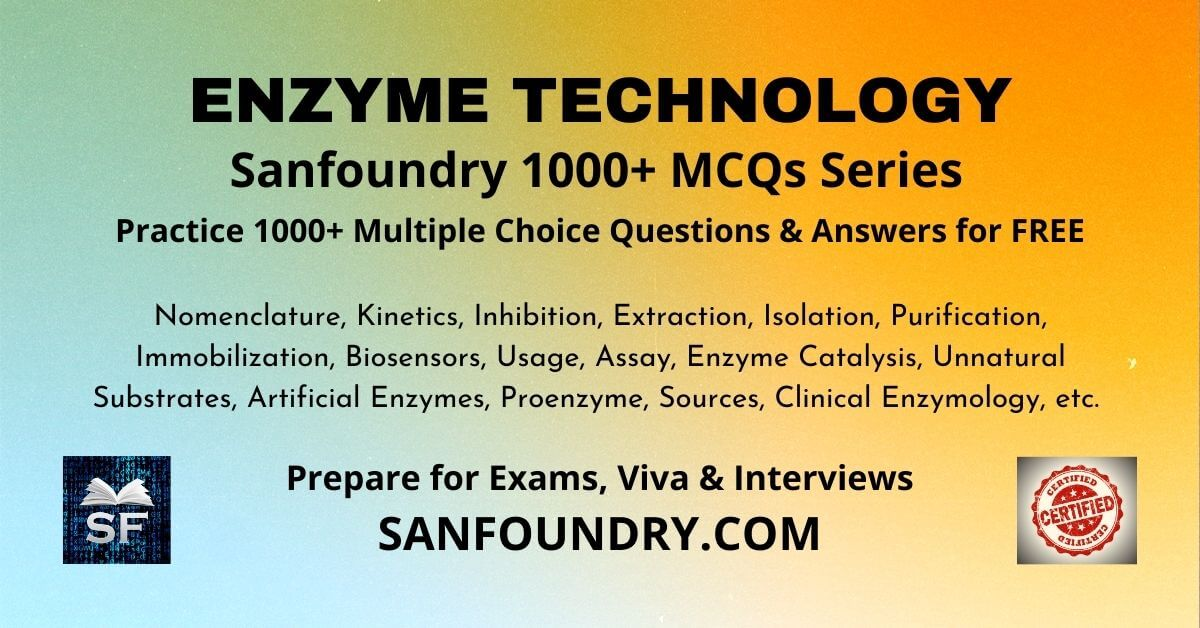 Enzyme Technology Multiple Choice Questions and Answers MCQs