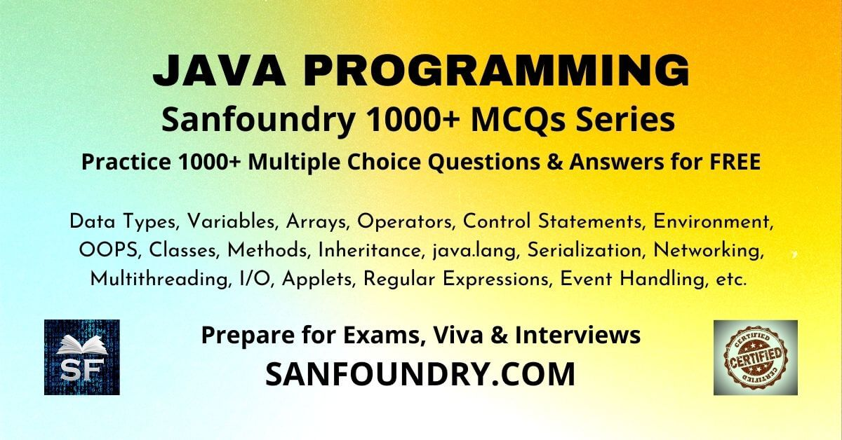 Java Programming Multiple Choice Questions and Answers MCQs