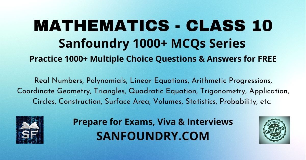 Mathematics Class 10 Multiple Choice Questions and Answers MCQs