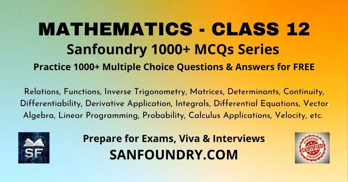 Mathematics Class 12 Multiple Choice Questions and Answers MCQs