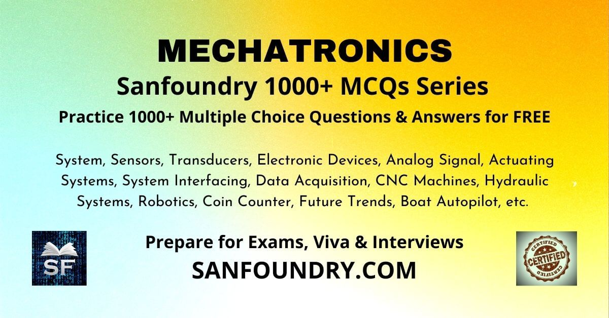 Mechatronics Multiple Choice Questions and Answers MCQs