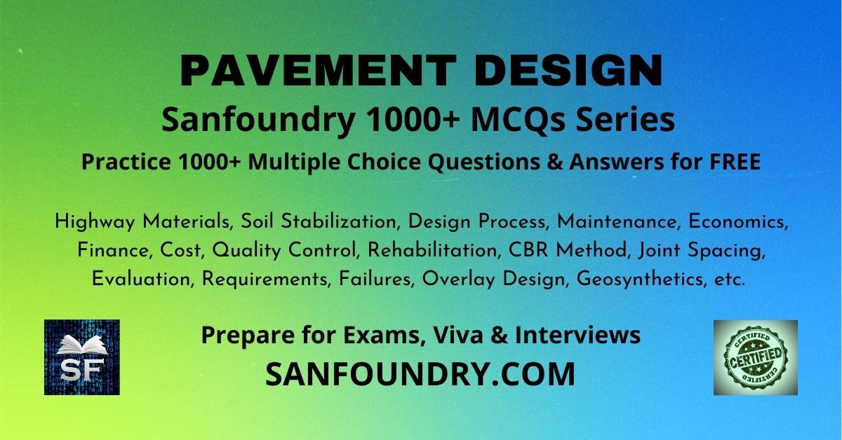 Pavement Design Multiple Choice Questions and Answers MCQs