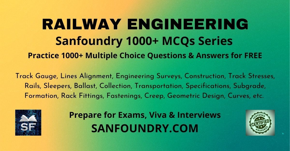 Railway Engineering Multiple Choice Questions and Answers MCQs