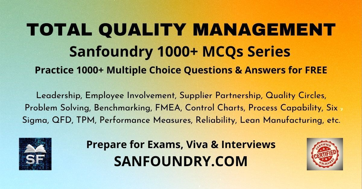 Total Quality Management Multiple Choice Questions and Answers MCQs