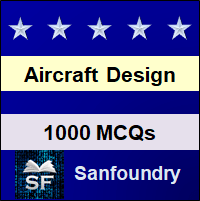Aircraft Design MCQ - Multiple Choice Questions and Answers