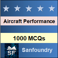 Aircraft Performance MCQ - Multiple Choice Questions and Answers