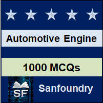 Automotive Engine Design MCQ - Multiple Choice Questions and Answers