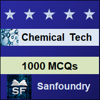 Chemical Technology MCQ - Multiple Choice Questions and Answers