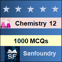 Chemistry Class 12 MCQ - Multiple Choice Questions and Answers