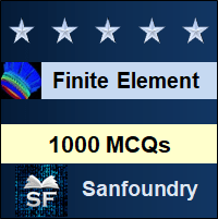 Finite Element Method MCQ - Multiple Choice Questions and Answers