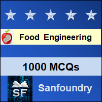 Food Engineering MCQ - Multiple Choice Questions and Answers