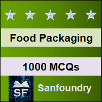Food Packaging Technology MCQ - Multiple Choice Questions and Answers