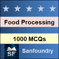 Food Processing Unit Operations MCQ - Multiple Choice Questions and Answers