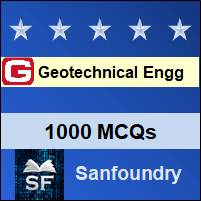 Geotechnical Engineering MCQ - Multiple Choice Questions and Answers