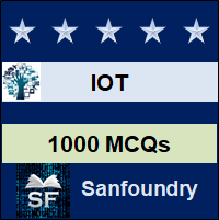 IOT MCQ - Multiple Choice Questions and Answers