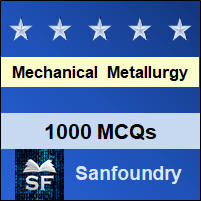 Mechanical Metallurgy MCQ - Multiple Choice Questions and Answers