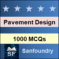 Pavement Design MCQ - Multiple Choice Questions and Answers