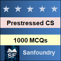 Prestressed Concrete Structures MCQ - Multiple Choice Questions and Answers