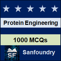 Protein Engineering MCQ - Multiple Choice Questions and Answers