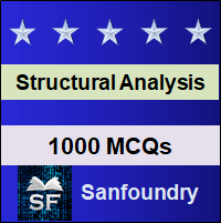 Structural Analysis MCQ - Multiple Choice Questions and Answers