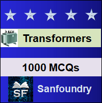 Transformers MCQ - Multiple Choice Questions and Answers